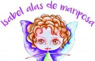 'Isabel Alas de Mariposa', un cuento para enseñar la lucha contra el cáncer