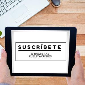 Suscríbete a nuestras publicaciones
