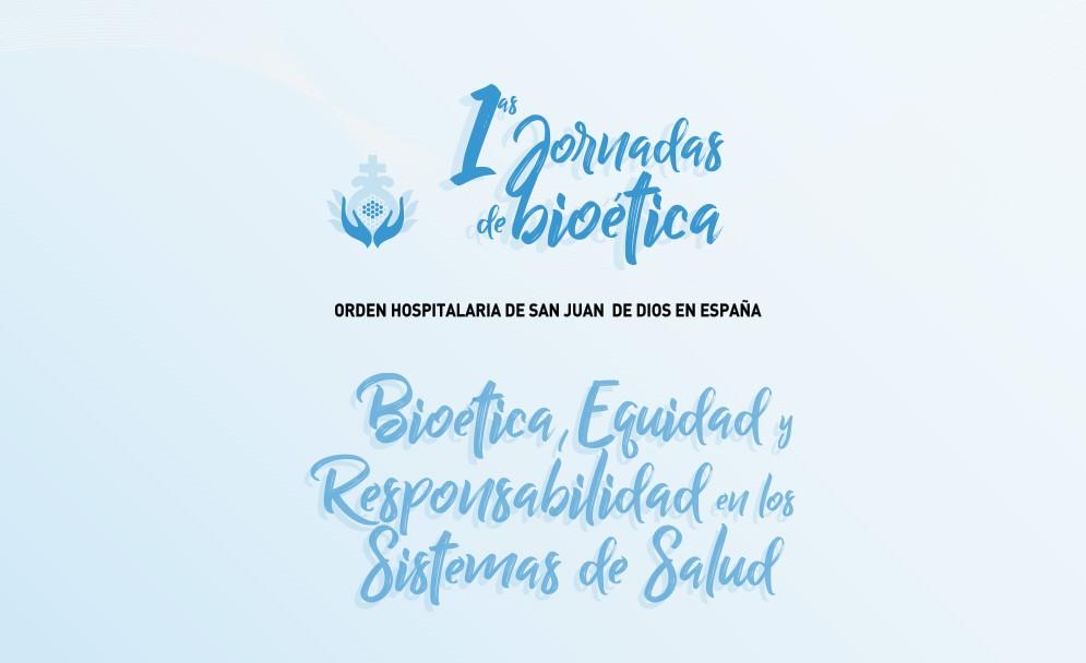 Sevilla acoge a partir de mañana las Jornadas de Bioética San Juan de Dios