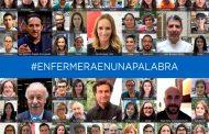 #EnfermeraEnUnaPalabra, una campaña para visibilizar la labor de la enfermería y su relación con los pacientes