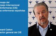 """El CIE envía un mensaje a las enfermeras españolas: """"estamos en deuda con vosotras"""""""