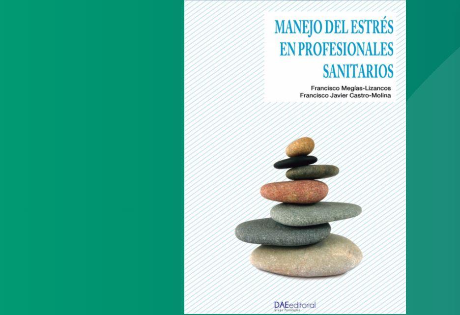 Un libro ofrece pautas de autocuidado emocional a los sanitarios