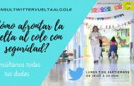 ¿Tienes dudas sobre la vuelta al cole y el COVID19? #ConsulTwitterVueltaAlCole resuelve este lunes todas tus preguntas