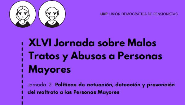 Cuenta atrás para la nueva Jornada sobre sensibilización, difusión y prevención de los malos tratos y abusos a personas mayores